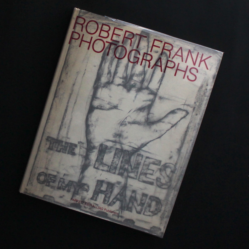Robert Frank / The Lines of My Hand(1989)